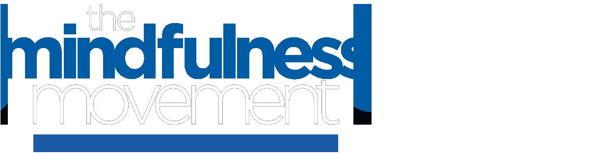 THE MINDFULNESS MOVEMENT – DIE KRAFT DER ACHTSAMKEIT